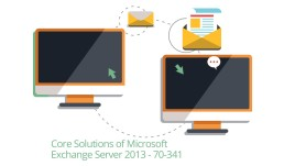 Microsoft 70-341 Core Solutions of Exchange Server 2013